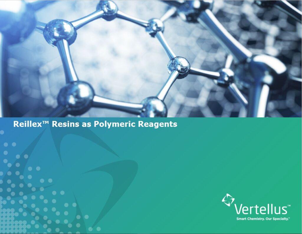 Reillex™ Resins as Polymeric Reagents